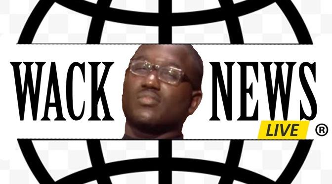 Wack News #1
