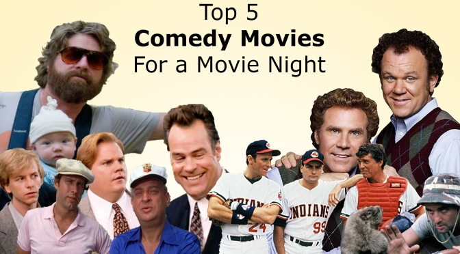 Top 5 Comedy Movies